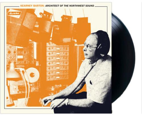 Kearney Barton: Architect of the Northwest Sound /  Various