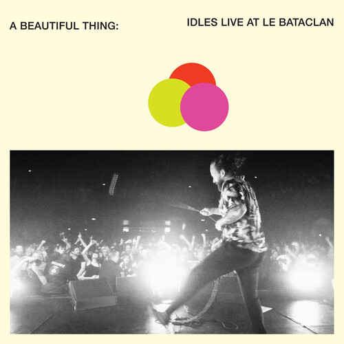 Beautiful Thing: Idles Live At Le Bataclan [Explicit Content]