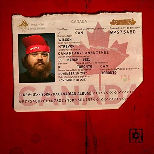 Sorry! (A Canadian Album) [Explicit Content]