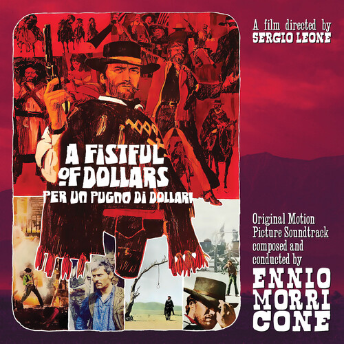 A Fistful of Dollars (Per Un Pugno Di Dollari) (Original Motion Picture Soundtrack)
