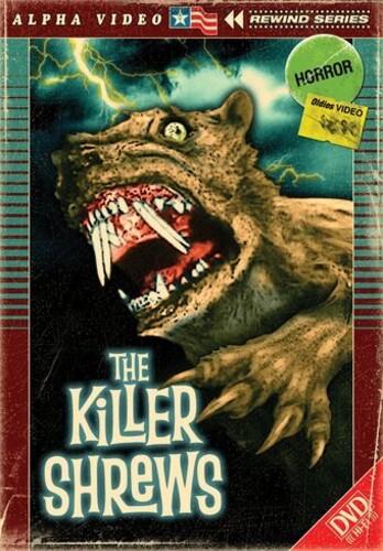 The Killer Shrews (Alpha Video Rewind Series)