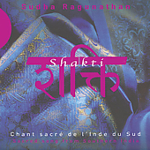 Shakti: Sacred Song from Southern India