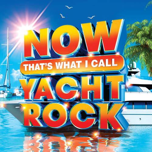 Now That's What I Call Music! - NOW That's What I Call Yacht Rock [Blue LP]