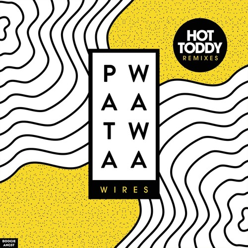 Wires (Hot Toddy Remixes)