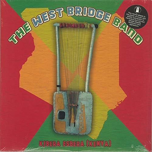 The West Bridge Band  - Kibera Esbera (Kenya)