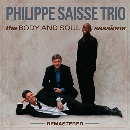 Body And Soul Sessions - Remastered
