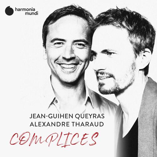 Jean-Guihen Queyras & Alexandre Tharaud - Complices