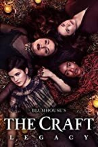 The Craft [Movie] - The Craft: Legacy