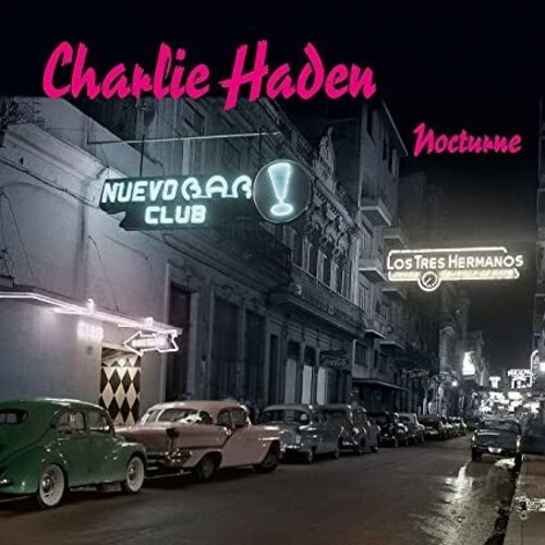 Charlie Haden - Nocturne (Can)