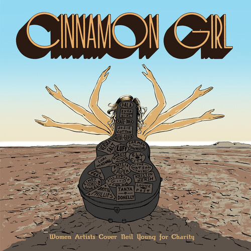 Cinnamon Girl - Women Artists Cover Neil Young for Charity