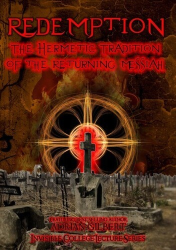 Redemption: Hermetic Tradition of Returning Messia
