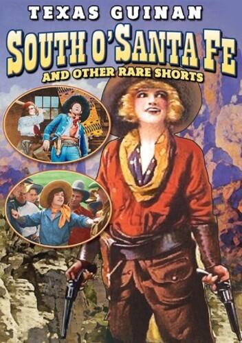 South O'Santa Fe And Other Rare Shorts (Silent)