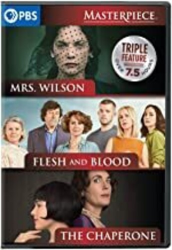 The Chaperone /  Flesh and Blood /  Mrs. Wilson (Masterpiece Triple Feature)