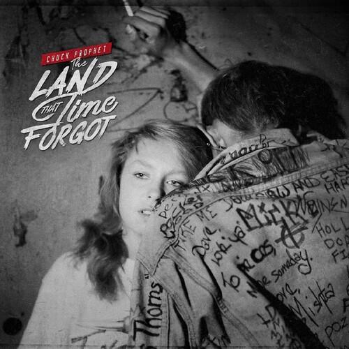 Chuck Prophet - The Land That Time Forgot [LP]