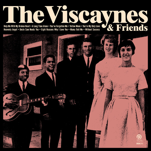 The Viscaynes - The Viscaynes & Friends [LP]