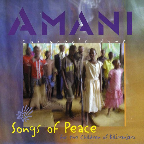 Amani - Songs Of Peace For The Children Of Kilimanjaro