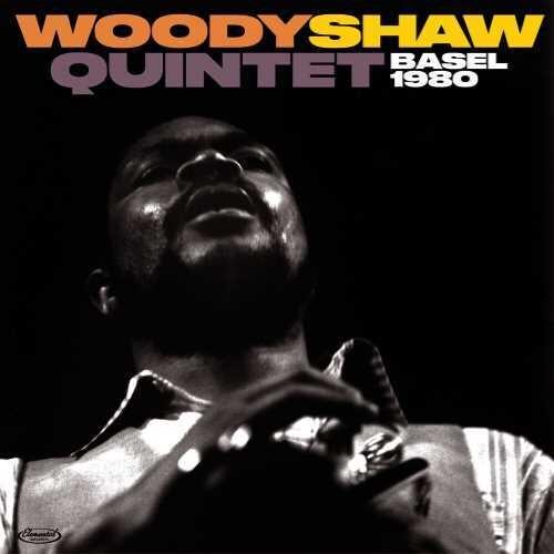 Woody Shaw Quintet - Basel 1980 [180 Gram] (Spa)
