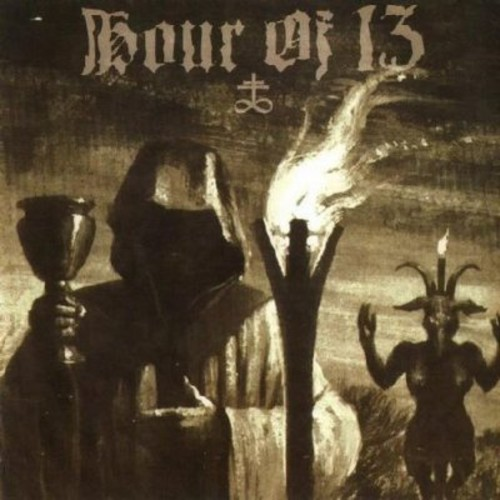 Hour of 13 [Import]