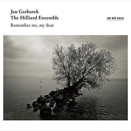 Jan Garbarek / Hilliard Ensemble - Remember Me My Dear