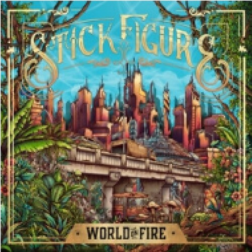 Stick Figure - World On Fire (Gate) [Indie Exclusive]