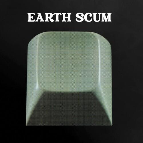 Earth Scum