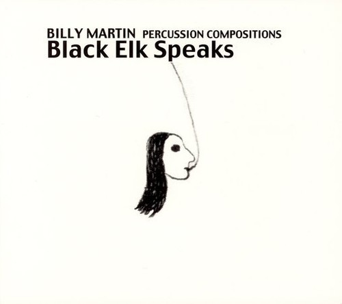 Black Elk Speaks: Percussion Compositions and Improvisations