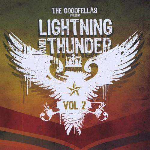Goodfellas Present Lightning & Thunder 2