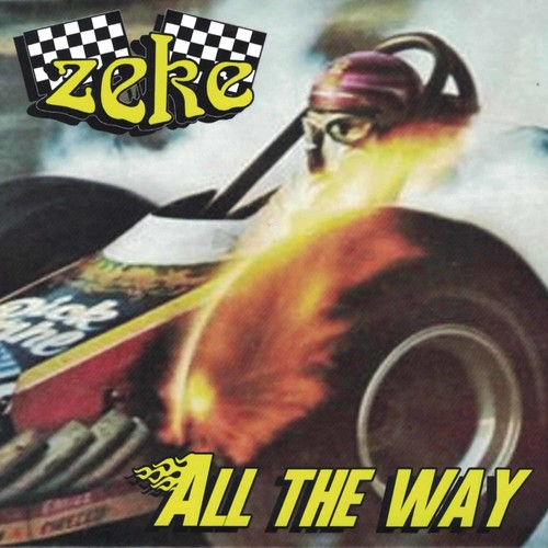 Zeke - All the Way