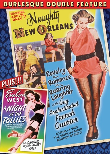 Burlesque Double Feature: Naughty New Orleans /  A Night at the Follies
