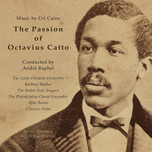 Passion of Octavius Catto