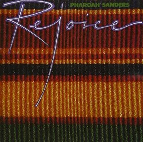 Pharoah Sanders - Rejoice (Gate) [180 Gram] [Remastered]