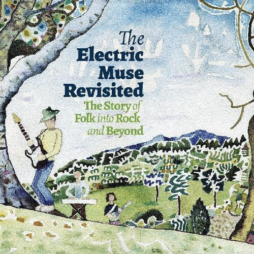 Electric Muse Revisited - The Story Of Folk Into Rock and Beyond (Various Artists)