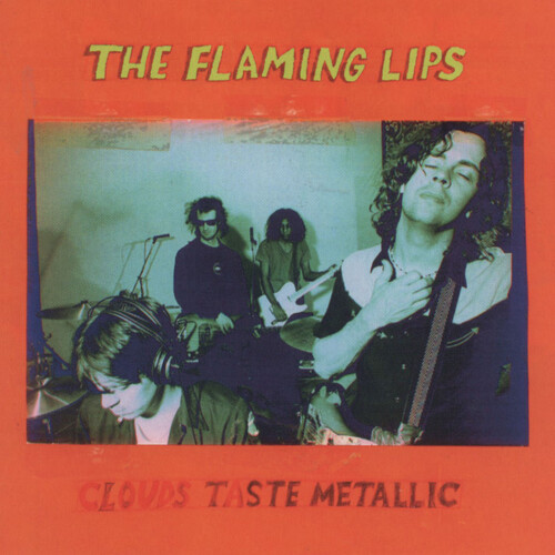 The Flaming Lips-Clouds Taste Metallic