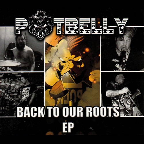 Potbelly - Back To Our Roots [Digipak]