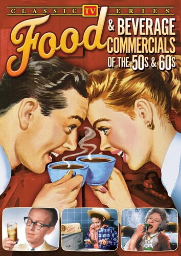 Food & Beverage Commercials of the '50s & '60s