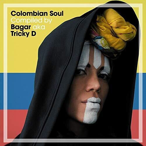 Colombian Soul Compiled By Bagar Aka Tricky D
