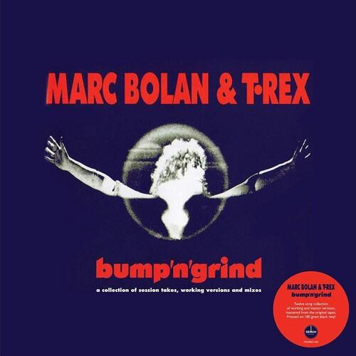 T Rex - Bump N Grind