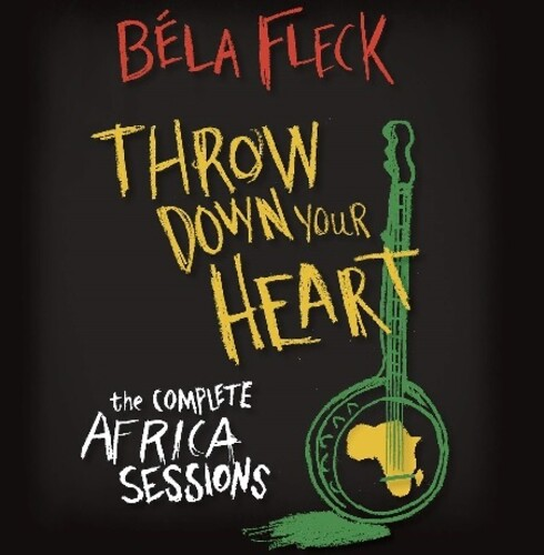 Bela Fleck - Throw Down Your Heart: The Complete Africa Sessions [3CD/1DVD]