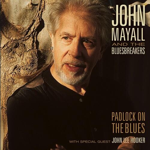 John Mayall & The Heartbreakers - Padlock On The Blues [Reissue]