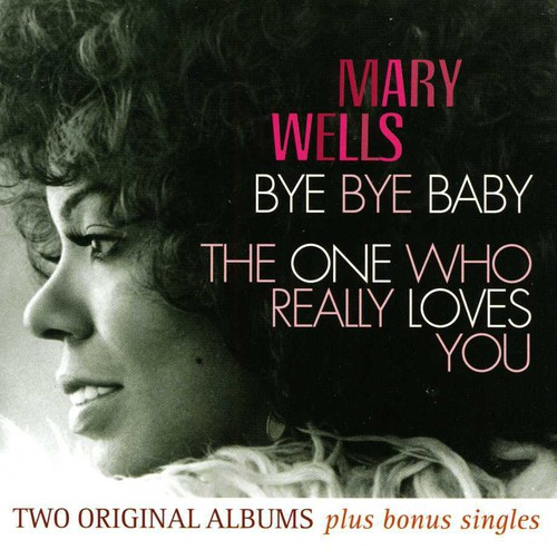 Bye Bye Baby/ The One Who Really Loves You [Import]