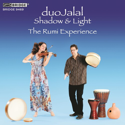 SHADOW AND LIGHT (duoJalal's Rumi Experience)