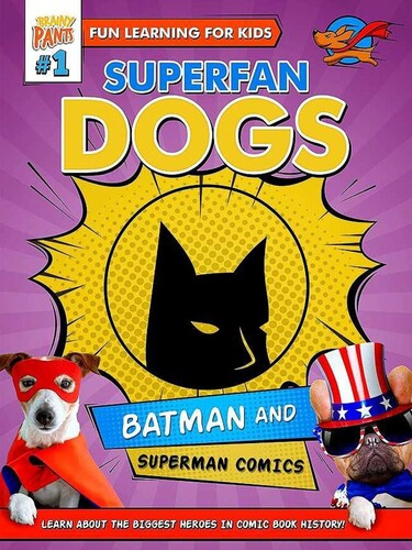 Superfan Dogs: Batman and Superman Comics