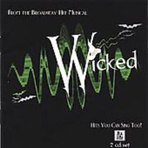 Wicked: Karaoke You Can Sing Too