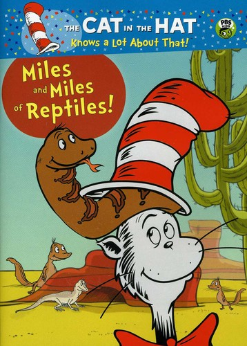 Cat In The Hat: Miles And Miles Of Reptiles