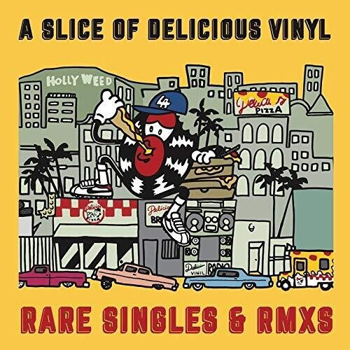 Various Artists - A Slice of Delicious Vinyl: Rare Singles & RMXS / Various