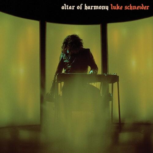 Luke Schneider - Altar Of Harmony [Indie Exclusive Limited Edition Pearlescent Fluorescent Orange LP]