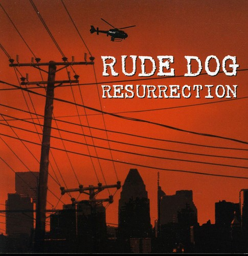 Resurrection-Rude Dog's Greatest Hits