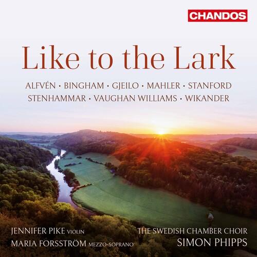 Gjeilo / Pike / Phipps - Like to the Lark