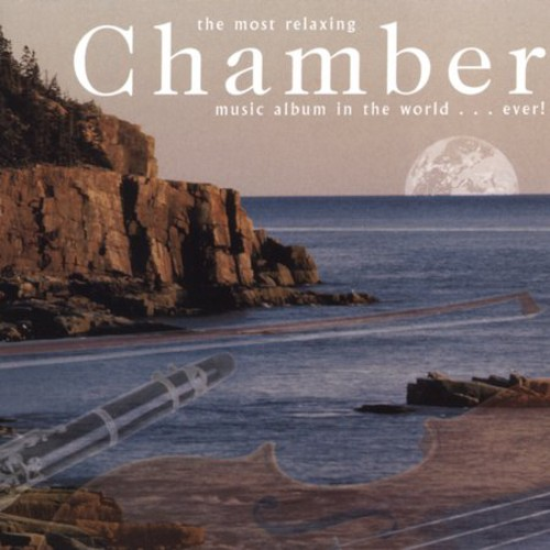 Most Relaxing Chamber Album Ever!