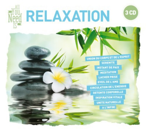 All You Need Is: Relaxation [Import]